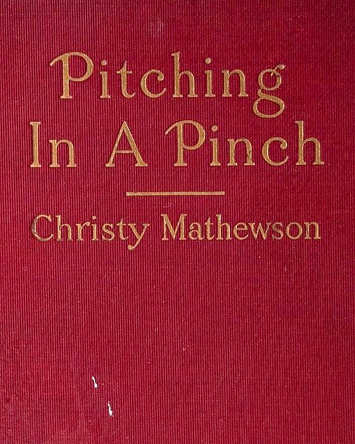 "Christy Mathewson Autographed First Edition Copy of His Book ""Pitching In a Pinch"" Dated June 3, 1912 (PSA/DNA MINT 9)"